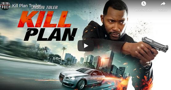 Kill Plan weekend movies